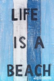Stampa Quotes Various Artists LIFE IS A BEACH